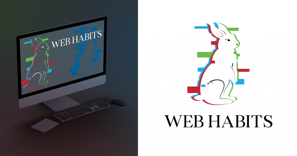 Left side depicts a mock up of the Web Habits logo on an iMac computer screen. The right side depicts the Web Habits logo on a white background. The Web Habits logo is of a white rabbit with red, green, and blue glitches distorting the edges of the rabbit. Underneath the rabbit in all caps is the Web Habits word mark. For use to advertise my freelance design gigs.